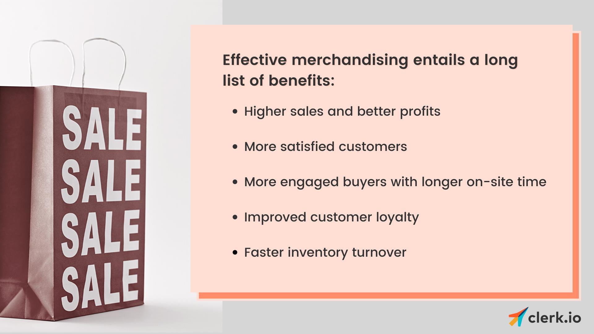 Merchandising benefits